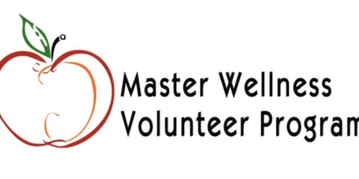 Deadline approaching for Master Wellness Volunteer Program registration