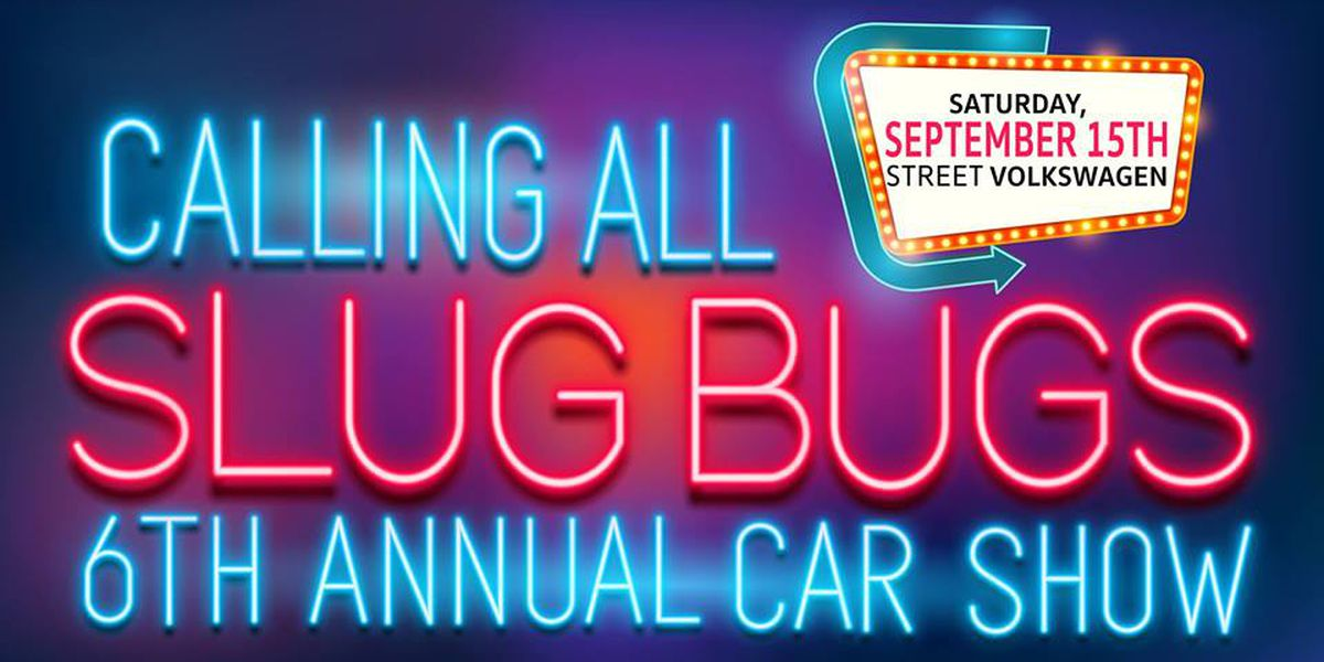 Street Volkswagen hosting 'Calling All Slug Bugs' car show