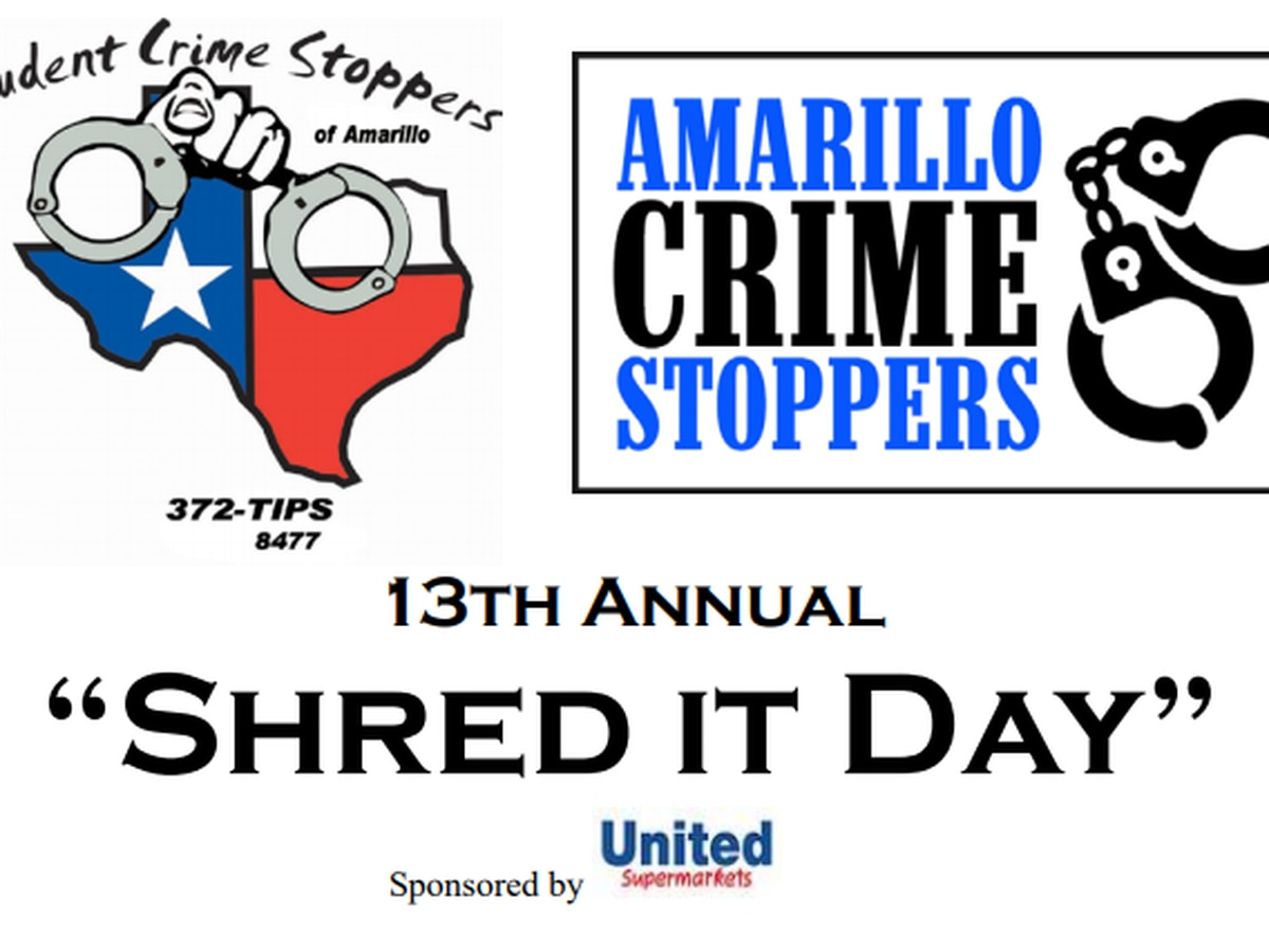 13th Annual Shred It Day with Amarillo Crime Stoppers happening this weekend