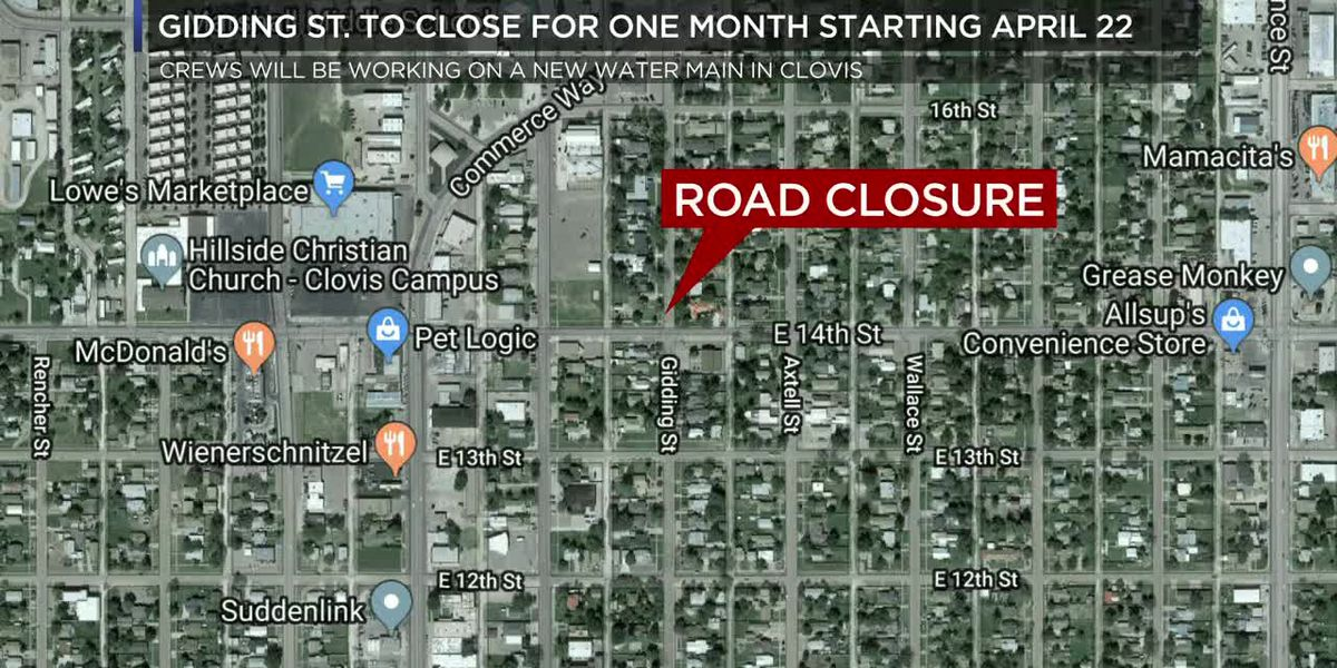 Parts of Gidding Street to close for construction work in Clovis