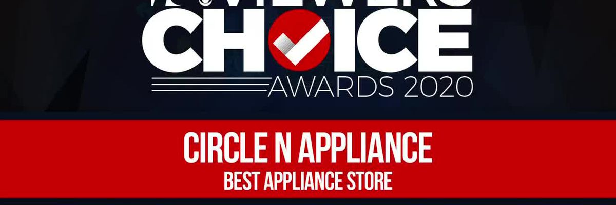 VIEWERS CHOICE AWARDS: CIRCLE N APPLIANCE WINS BEST APPLIANCE STORE