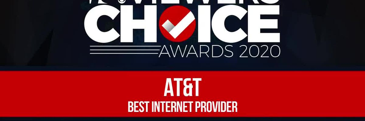 VIEWERS CHOICE AWARDS: AT&T WINS BEST INTERNET PROVIDER