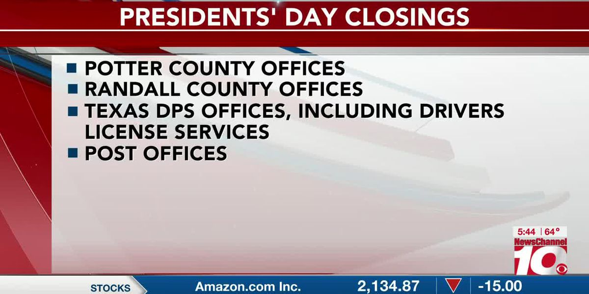 Presidents' Day Closings