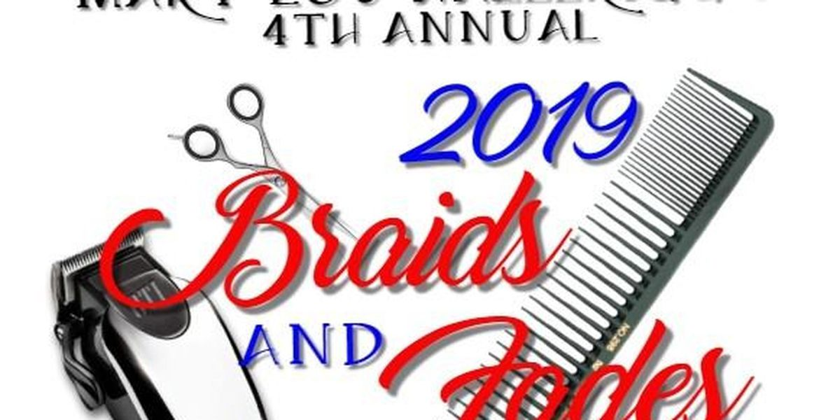 2019 Braids and Fades happening this weekend