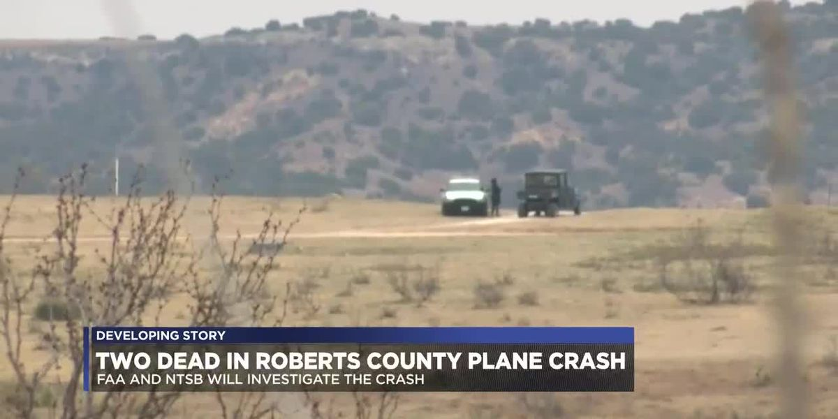 Officials identify 2 dead after plane crash in Roberts County