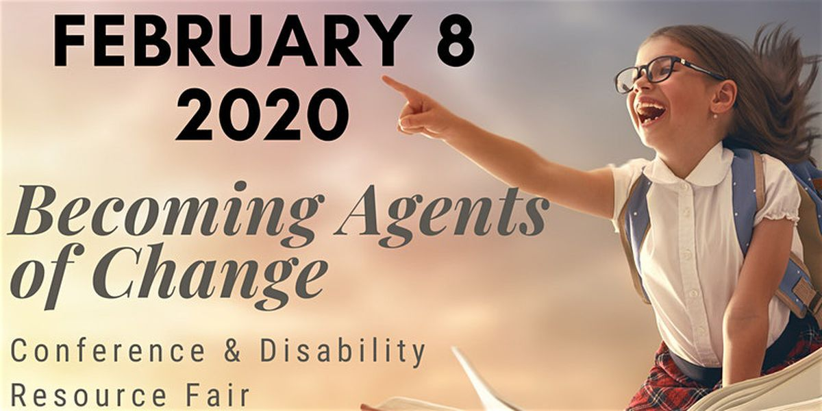 Registration open for Becoming Agents of Change Conference and Disability Resource Fair