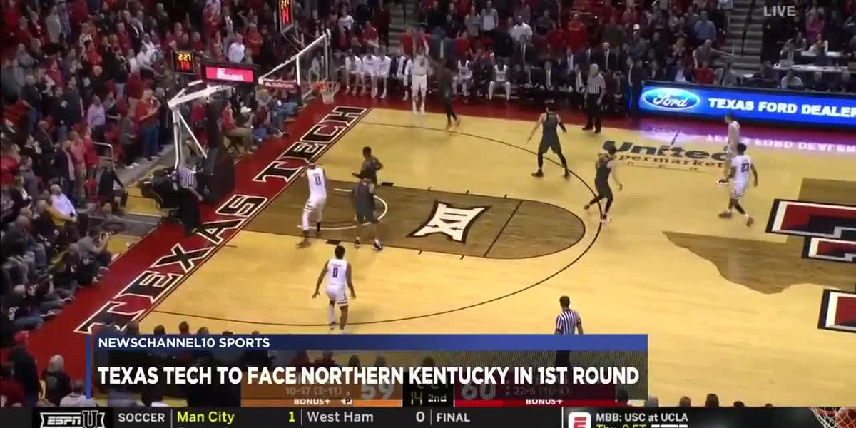 #3 Texas Tech to take on #14 Northern Kentucky in first round of March Madness