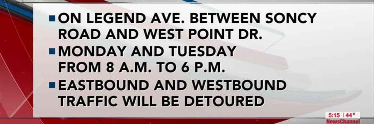 VIDEO: Drivers should expect detour for Legend Avenue between Soncy and West Point Drive next week
