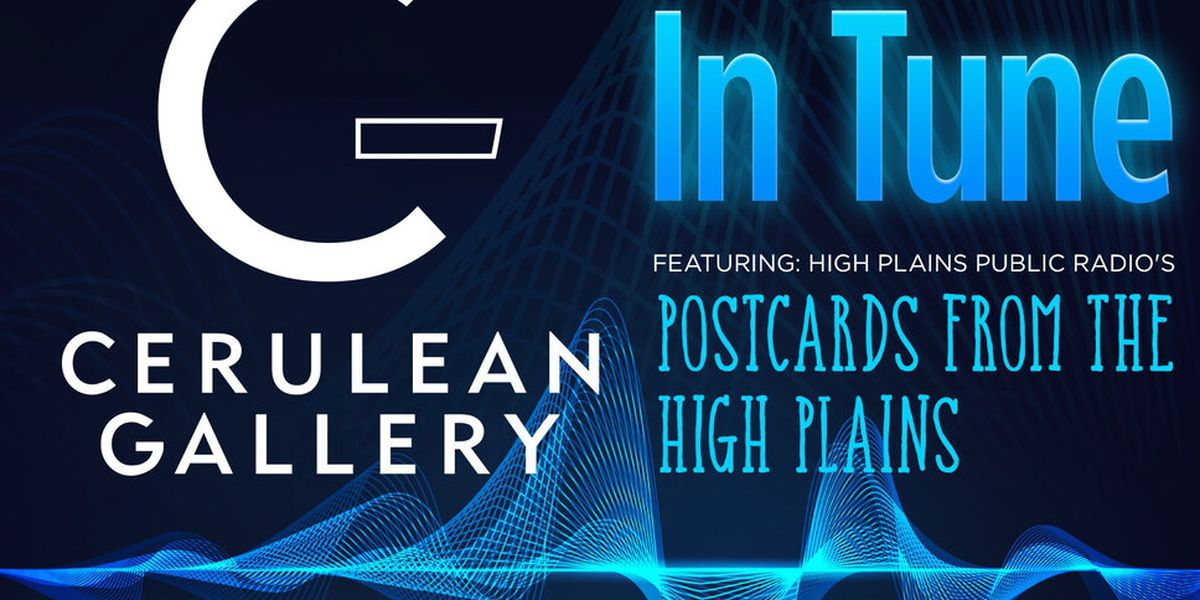 Cerulean Gallery hosting Postcards from the High Plains Art Exhibition
