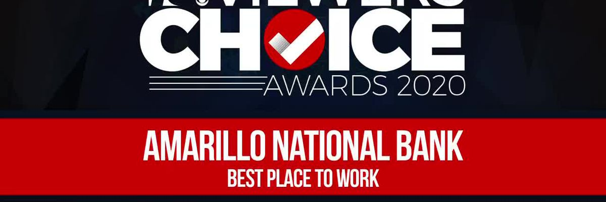 VIEWERS CHOICE AWARDS: AMARILLO NATIONAL BANK WINS BEST PLACE TO WORK