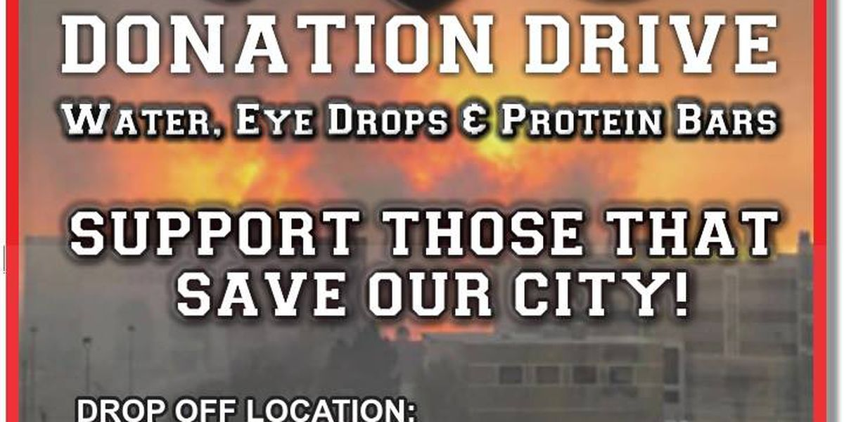 Donations needed for first responders continuing to battle area fires