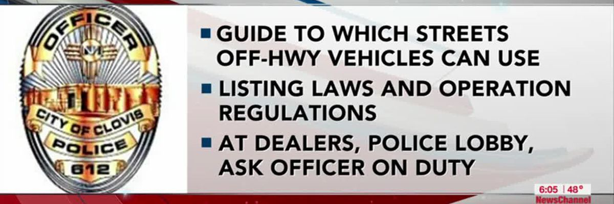 VIDEO: Clovis officials created brochure guide for off highway vehicles on city streets