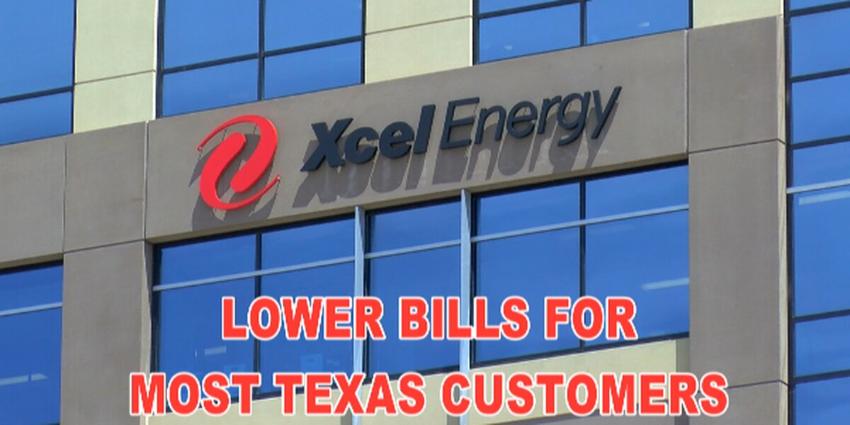 Xcel Energy: Lower bills for most Texas customers